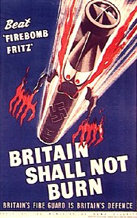Second World War Poster - Britain Shall Not Burn